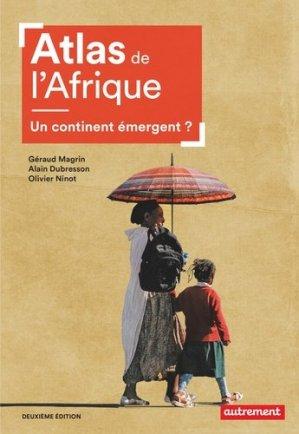 Atlas de l'Afrique. Un continent émergent ? 2e édition - autrement - 9782746750531 -