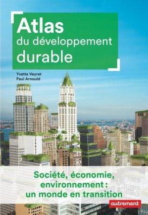 Atlas du développement durable - autrement - 9782746750807