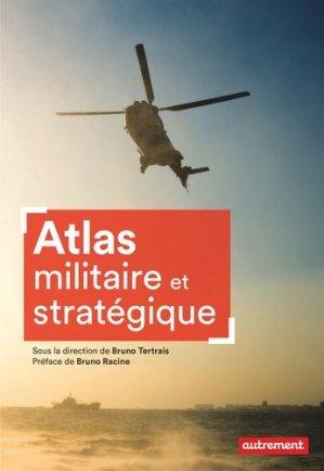Atlas militaire et stratégique - autrement - 9782746750845 -