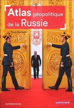 Atlas géopolitique de la Russie - autrement - 9782746751217 -