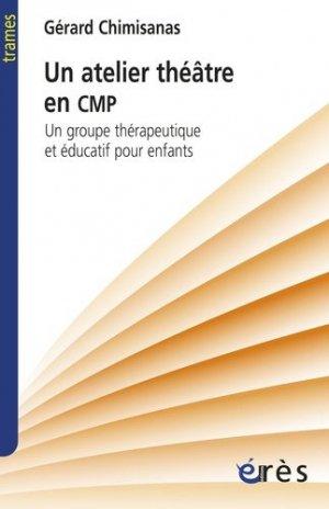 Atelier théâtre en CMP - eres - 9782749247274 -