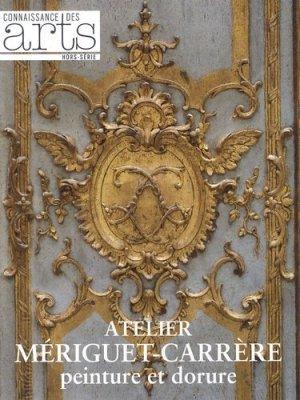 Atelier Mériguet-Carrère - connaissance des arts - 9782758004332 -