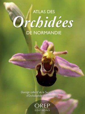 Atlas des orchidées de Normandie - orep - 9782815102667