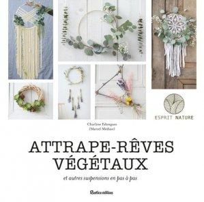 Attrape-rêves végétaux - Rustica - 9782815313247 - https://fr.calameo.com/read/004967773b9b649212fd0