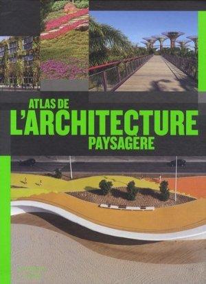 Atlas de l'architecture paysagère - citadelles et mazenod - 9782850885822 -