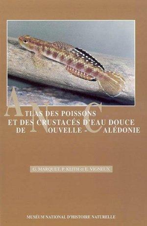 Atlas des poissons et des crustacés d'eau douce de Nouvelle-Calédonie - museum national d'histoire naturelle - 9782856535523 -