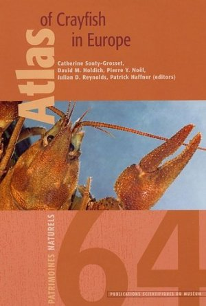 Atlas of crayfish in Europe - museum national d'histoire naturelle - 9782856535790 -