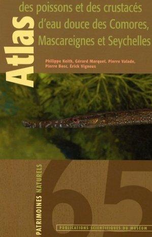 Atlas des poissons et des crustacés d'eau douce des Comores, Mascareignes et Seychelles - museum national d'histoire naturelle - 9782856535974 -