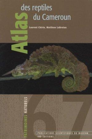 Atlas des reptiles du Cameroun - museum national d'histoire naturelle / ird - 9782856536032