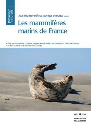Atlas des Mammifères Sauvages de France, Volume 1: Mammifères Marins - museum national d'histoire naturelle - 9782856537879 -