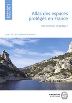 Atlas des espaces protégés en France - museum national d'histoire naturelle - mnhn - 9782856539231 -