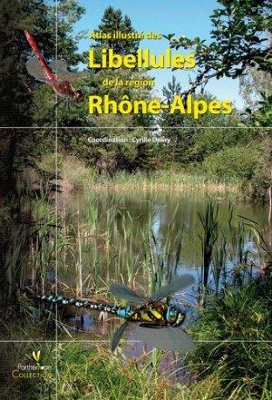Atlas illustré des libellules de la région Rhône-Alpes - biotope - 9782914817271 -