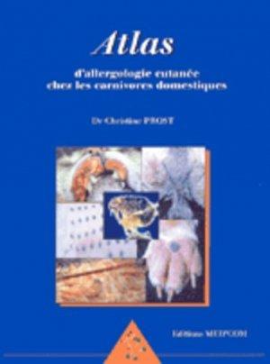 Atlas d'allergologie cutanée chez les carnivores domestiques - med'com - 9782951239593 -