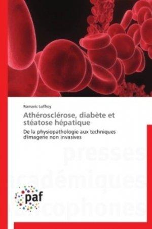 Athérosclérose, diabète et stéatose hépatique - presses académiques francophones - 9783841623690 -