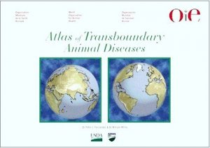 Atlas des maladies animales transfrontalières - oie - 9789290448068 -