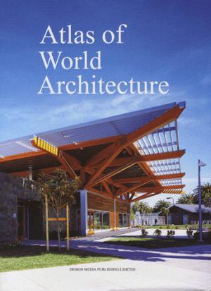 Atlas of World Architecture - design media publishing limited - 9789881973979 -