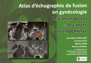 Atlas d'échographie de fusion en gynécologie - sauramps medical - 9791030300376 -