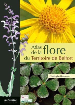 Atlas de la flore du Territoire de Belfort - naturalia publications - 9791094583371 -