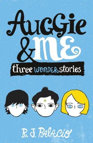 Auggie & Me: Three Wonder Stories - corgi - 9780552574778 -