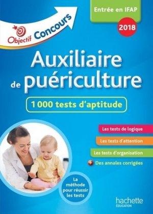 Auxiliaire de Puériculture : 1 000 tests d'aptitude - hachette - 9782017014782 -