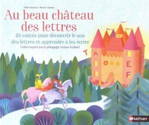 Au beau château des lettres - Nathan - 9782092580721 -