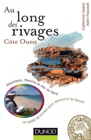 Au long des rivages : Côte Ouest - dunod - 9782100576319 -