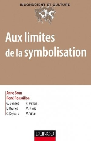 Aux limites de la symbolisation - dunod - 9782100754762 -