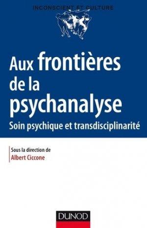 Aux frontières de la psychanalyse - dunod - 9782100773350 -