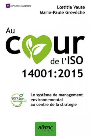 Au coeur de l'ISO 14001:2015 - AFNOR - 9782124657179 -