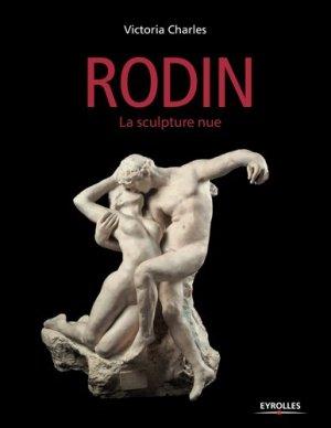 Auguste Rodin - eyrolles - 9782212566703 - majbook ème édition, majbook 1ère édition, livre ecn major, livre ecn, fiche ecn