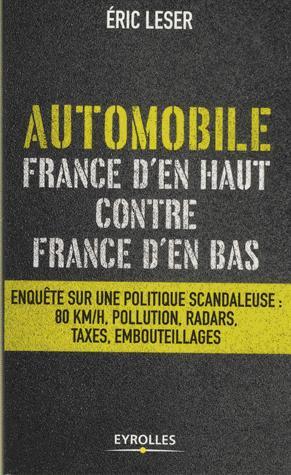 Automobile, France d'en haut contre France d'en bas - eyrolles - 9782212570090 -