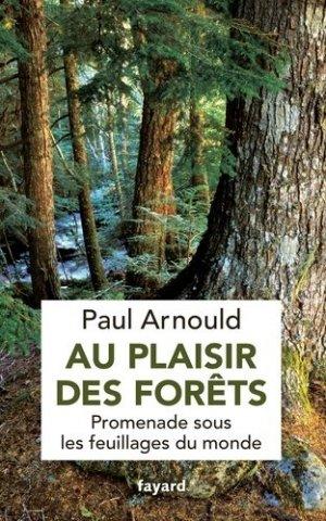 Au plaisir des forêts - fayard - 9782213662022