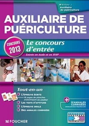 Auxiliaire de puériculture - Le concours d'entrée concours 2013 - foucher - 9782216120352 -