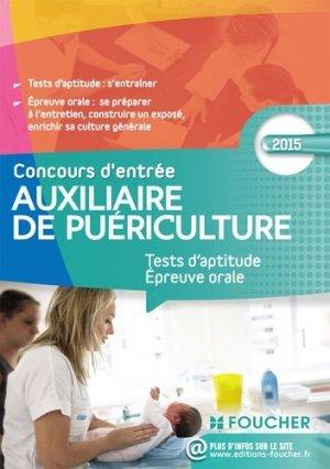 Auxiliaire de puériculture Concours d'entrée 2015 - foucher - 9782216128822 -