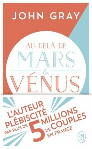 Au-delà de Mars et Vénus - J'ai lu - 9782290207505 -