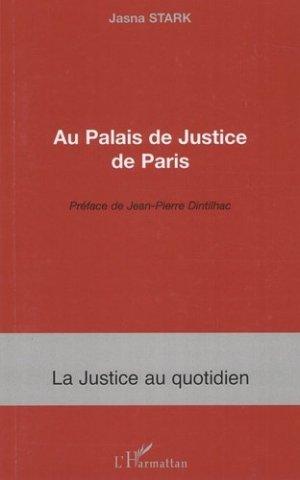 Au palais de justice de Paris - l'harmattan - 9782296059139 - majbook ème édition, majbook 1ère édition, livre ecn major, livre ecn, fiche ecn