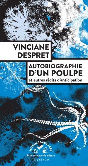 Autobiographie d'un poulpe - actes sud  - 9782330147631 -