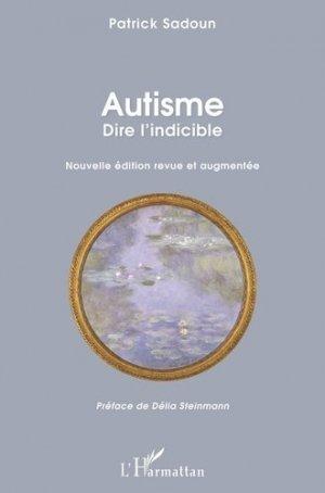 Autisme : dire l'indicible - l'harmattan - 9782343167176 -
