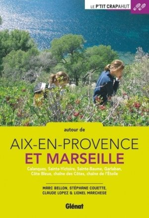 Autour d'Aix-en-Provence et Marseille - glenat - 9782344019665 -
