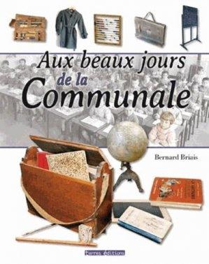 Aux beaux jours de la Communale - Terres Editions - 9782355301674 -