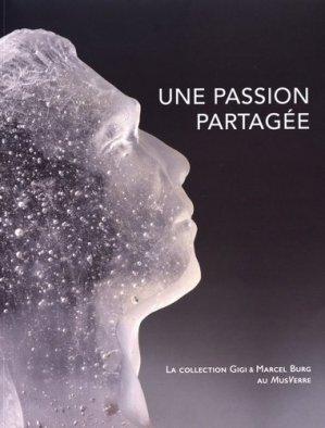 Au fil du verre II : une passion partagée - bernard chauveau - 9782363062321 -