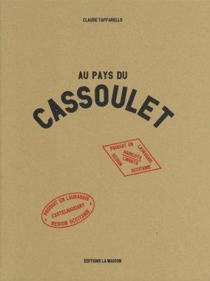 Au pays du Cassoulet - la maison - 9782370850133 -