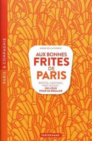 Aux bonnes frites de Paris. Restos, cantines,