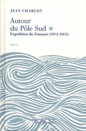 Autour du Pôle Sud. Expédition du Français (1903-1905) - tohubohu - 9782376220626 -