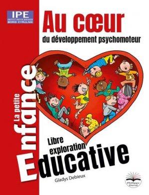 Au coeur du développement psychomoteur - Philippe Duval - 9782490737031 -