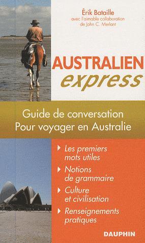 Australien Express (2e Edition) - dauphin - 9782716314374 -