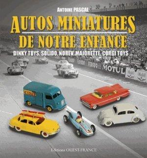 Autos miniatures de notre enfance - ouest-france - 9782737361524 -