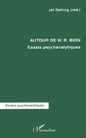 Autour de W.R. Bion. Essais psychanalytiques - l'harmattan - 9782738491633 -