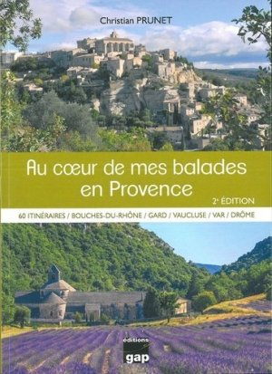 Au coeur de mes balades en Provence - gap - 9782741706311 -