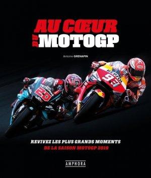 Au coeur de la Moto GP - Amphora - 9782757604137 -